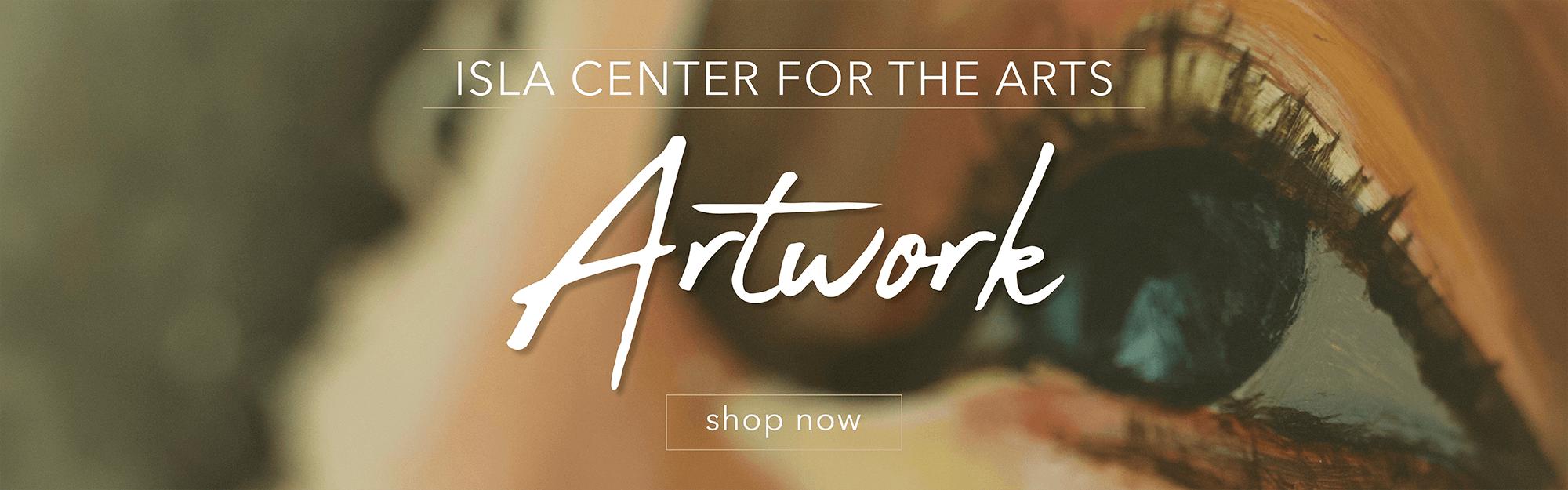 ISLA Center for the Arts Artwork