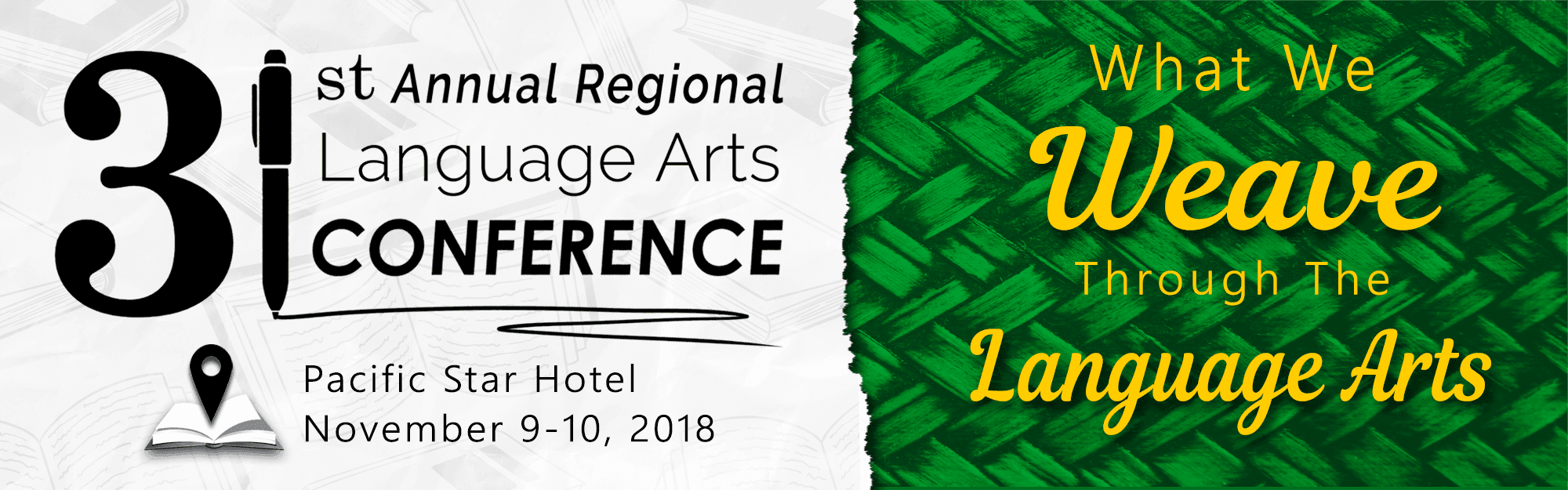 Banner for the 31st Annual Regional Language Arts Conference