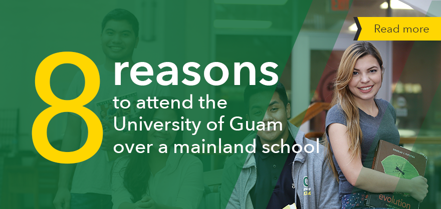 8 reasons to attend the University of Guam over a mainland school