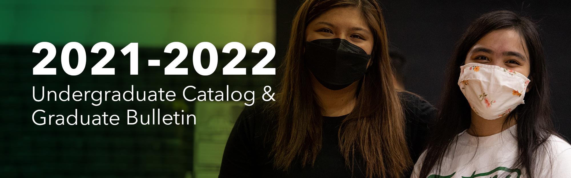 This is the University of Guam's online 2021-2022 Undergraduate Catalog and Graduate Bulletin