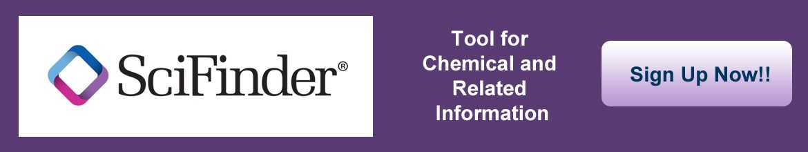 SciFinder: Tool for chemical and related information. Sign up Now!