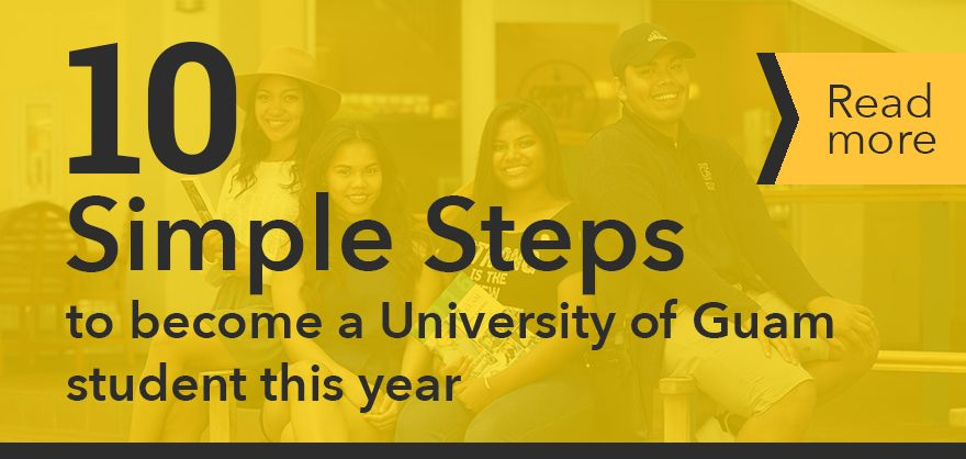 Article: 10 simple steps to become a university of guam student this year
