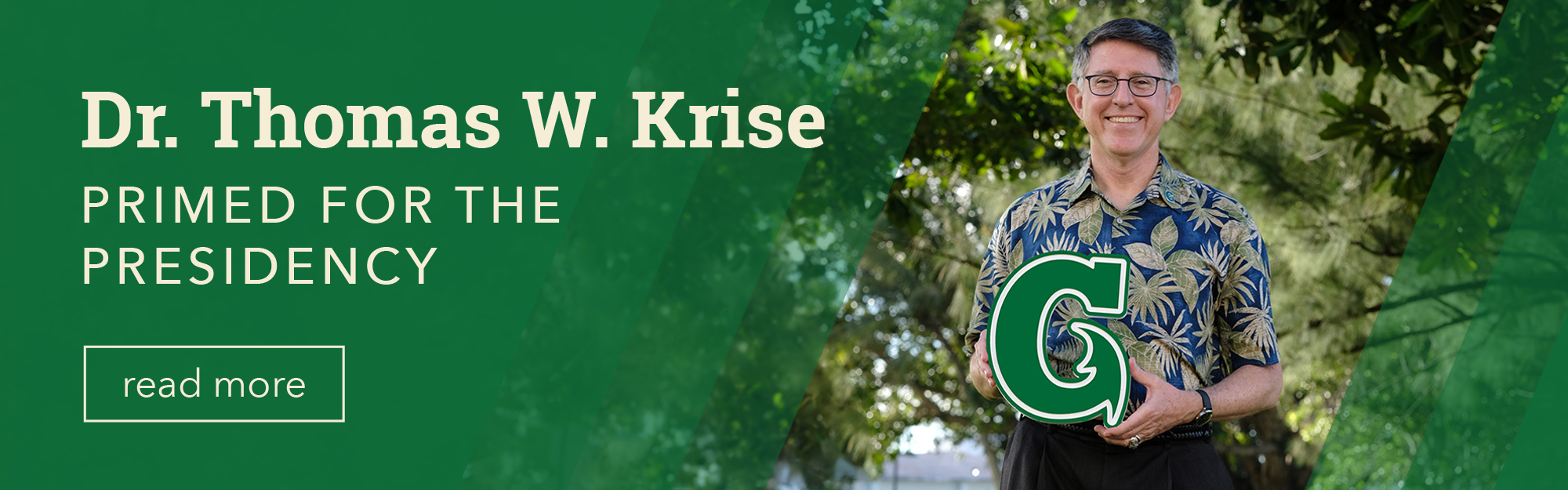 Dr. Krise Primed for Presidency