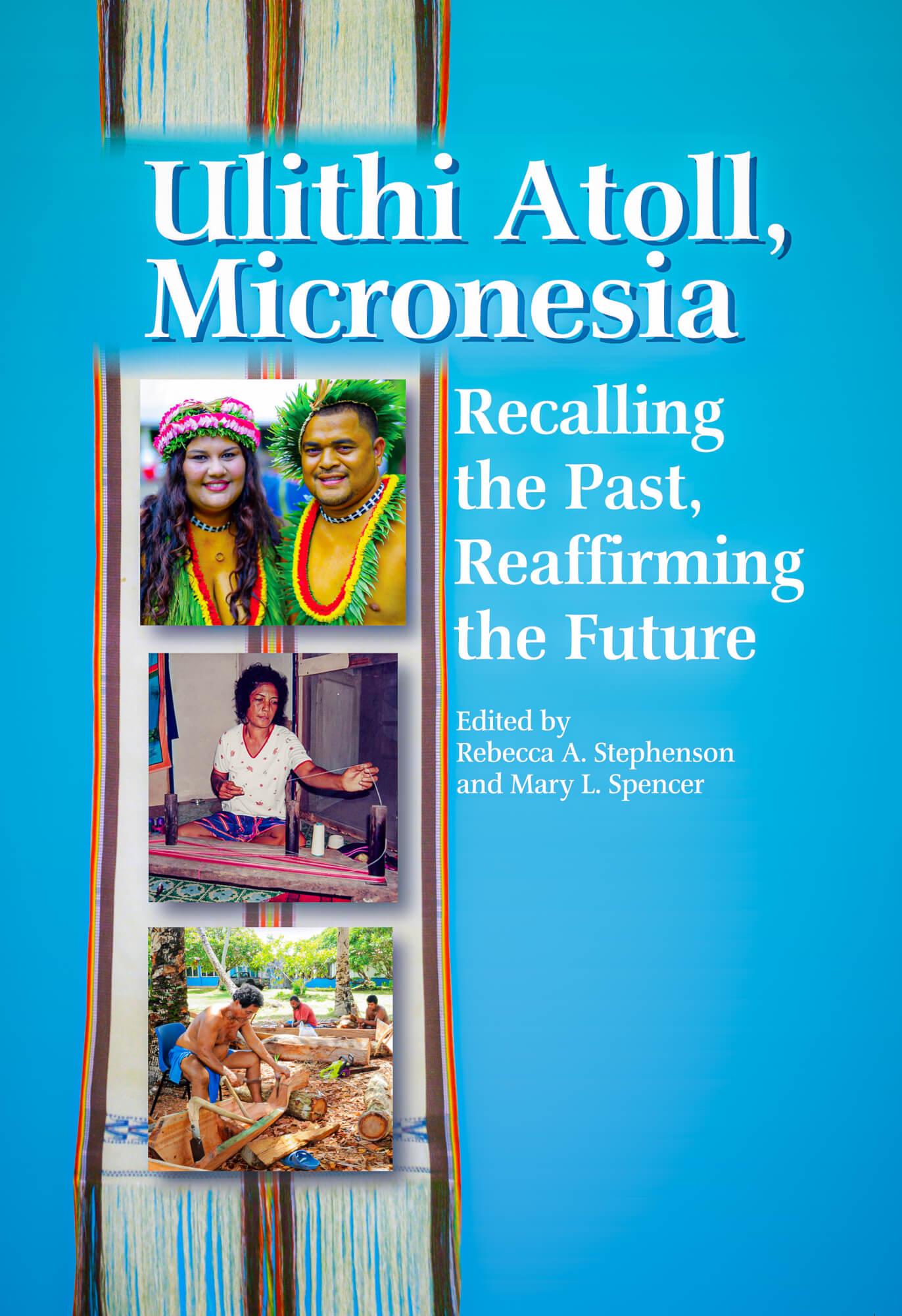UOG Press Book Launch: Ulithi Atoll, Micronesia