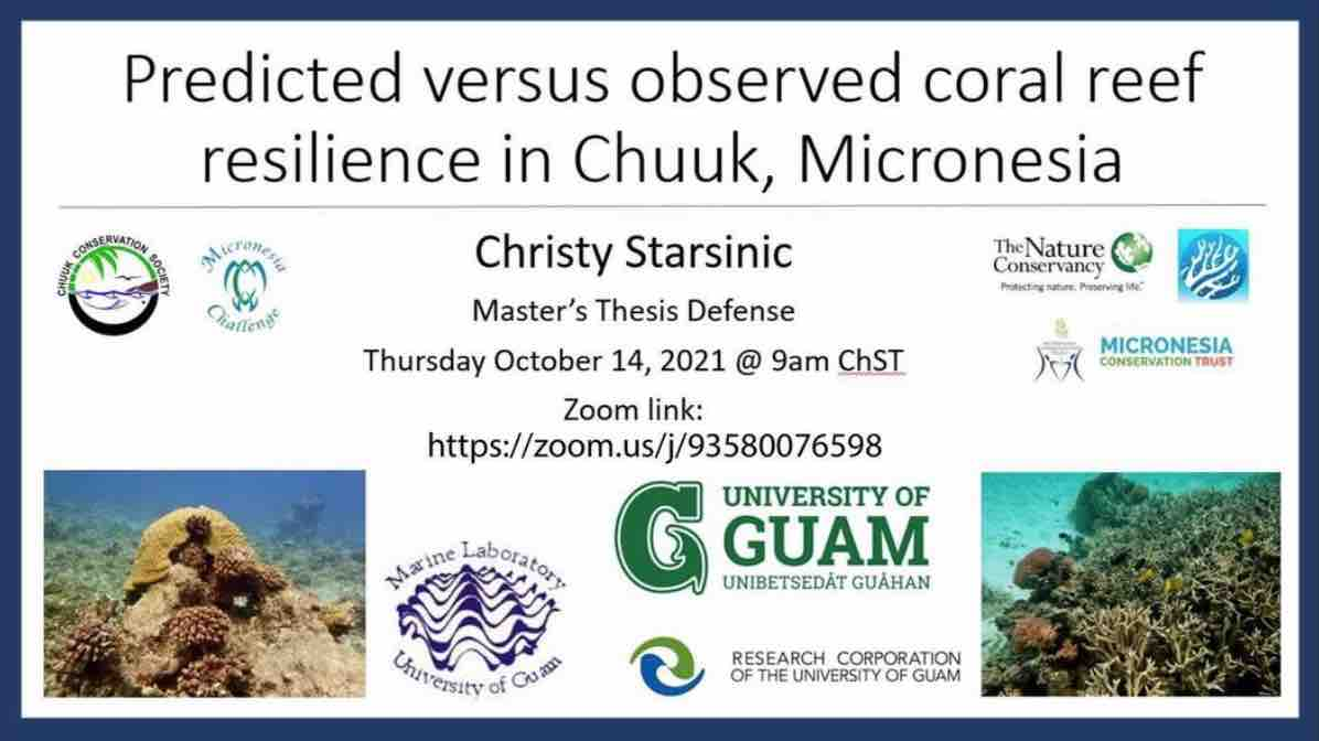 Thesis defense by Christy Starsinic: Predicted versus observed coral reef resilience in Chuuk