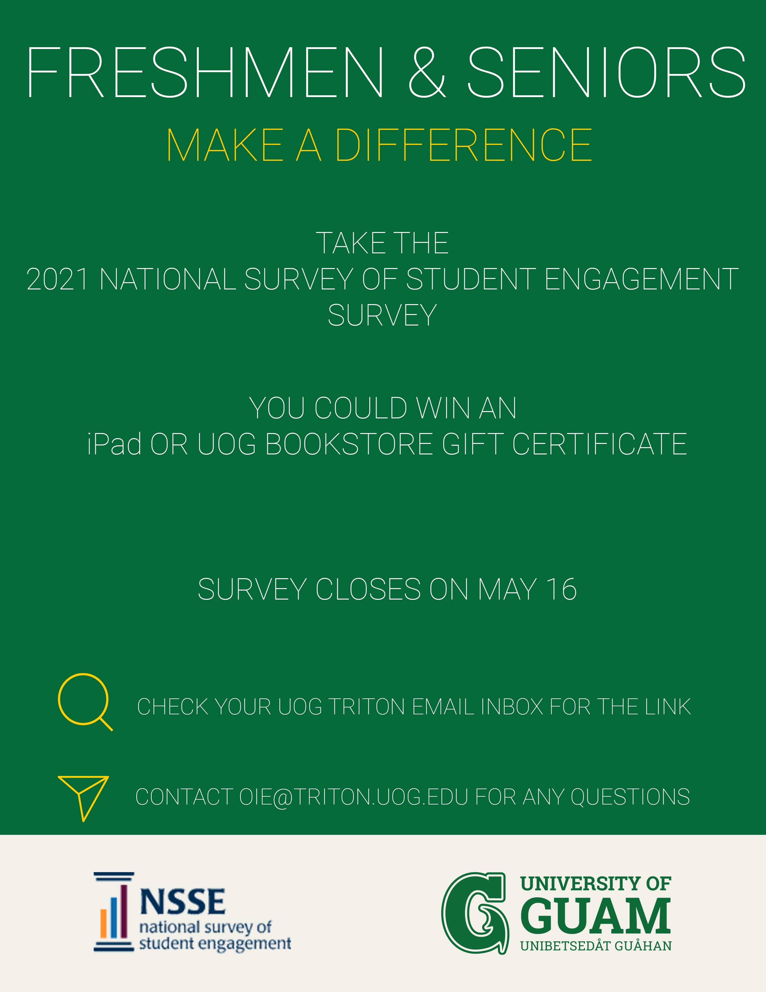 Deadline to participate in the National Survey of Student Engagement