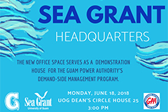 Members of the community are invited to attend the grand opening event at UOG Dean's Circle House 25 on Monday, June 18 at 3 pm. Guests are asked to RSVP for the event.