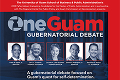 The One Guam Gubernatorial Debate will be the first opportunity in this election cycle to listen to the five 2018 gubernatorial candidates on one stage.