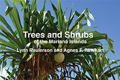 "A revised edition of ""Trees and Shrubs of the Mariana Islands"" by the late Lynn Raulerson and Agnes F. Reinhart will be launched at the University of Guam on Sept. 8 followed by a plant identification tour around the campus."
