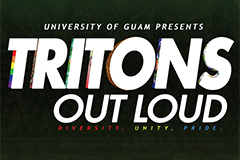 The University of Guam's first-ever Tritons Out Loud – Diversity Day will be held from 6 p.m. to 10 p.m. on Friday, April 16, at the Calvo Field House.