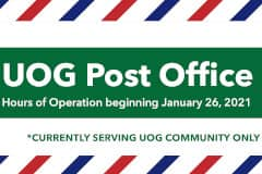 The UOG Post Office in the Student Center is open for window service as well as mail and package pickup with new hours.