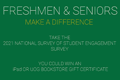 Freshmen and seniors who take the National Survey of Student Engagement by May 16 will be entered to win several prizes.