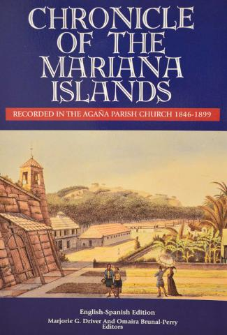Chronicle of the Mariana Islands Recorded in the Agaña Parish Church 1846-1899 cover