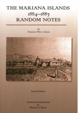 The Mariana Islands, 1884-1887: Random Notes (Second Edition) cover
